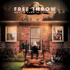 What's Past Is Prologue mp3 Album by Free Throw