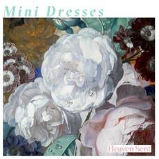 Heaven Sent mp3 Album by Mini Dresses
