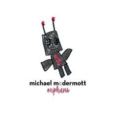 Orphans mp3 Album by Michael McDermott