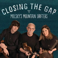 Closing The Gap mp3 Album by Molsky's Mountain Drifters
