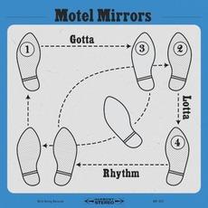 Gotta Lotta Rhythm by Motel Mirrors