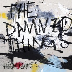 High Crimes mp3 Album by The Damned Things