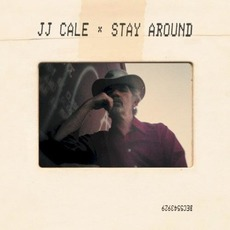 Stay Around by J.J. Cale
