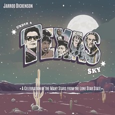 Under A Texas Sky mp3 Album by Jarrod Dickenson