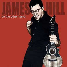 On the Other Hand mp3 Album by James Hill