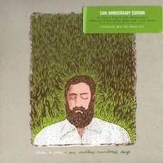 Our Endless Numbered Days (15th Anniversary Edition) mp3 Album by Iron & Wine