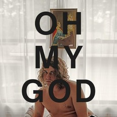 Oh My God mp3 Album by Kevin Morby