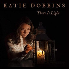 There Is Light by Katie Dobbins
