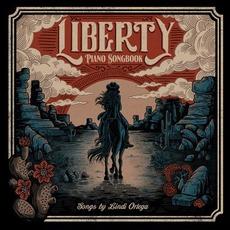 Liberty: Piano Songbook mp3 Album by Lindi Ortega