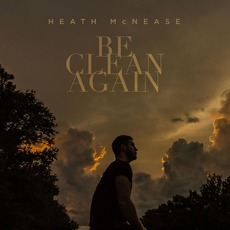 Be Clean Again mp3 Album by Heath McNease