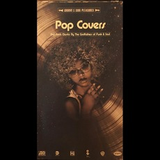 Pop Covers: Pop-Rock Classics By The Godfathers Of Funk & Soul mp3 Compilation by Various Artists