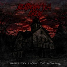 Brutality Around the World Vol. 1 mp3 Compilation by Various Artists