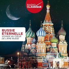 Radio Classique: Russie Éternelle mp3 Compilation by Various Artists