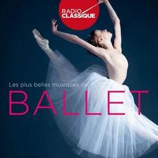 Radio Classique: Les Plus Belles Musiques de Ballet mp3 Compilation by Various Artists