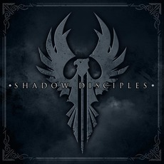 Shadow Disciples by Shadow Disciples