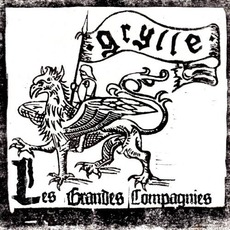 Les Grandes Compagnies mp3 Album by Grylle