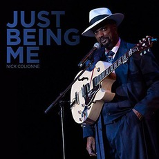 Just Being Me mp3 Album by Nick Colionne