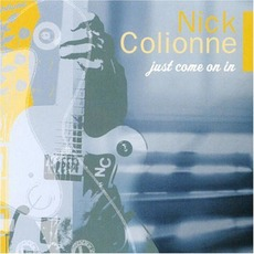 Just Come On In mp3 Album by Nick Colionne