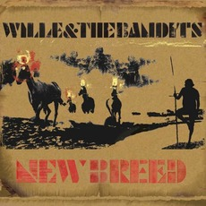 New Breed mp3 Album by Wille and the Bandits