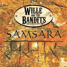 Samsara mp3 Album by Wille and the Bandits