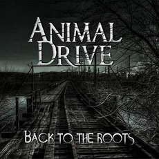 Back to the Roots by Animal Drive