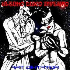 Ultimo Disco Inferno mp3 Album by Art Diktator