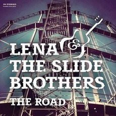 The Road mp3 Album by Lena & The Slide Brothers