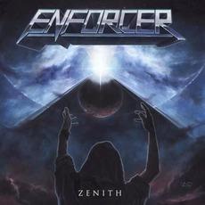 Zenith mp3 Album by Enforcer