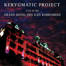 Live At The Grand Hotel Des Iles Borromees by Kerygmatic Project