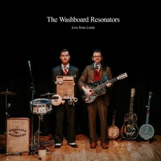 Live From Leeds by The Washboard Resonators