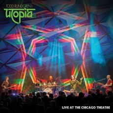 Live At The Chicago Theatre mp3 Live by Todd Rundgren's Utopia