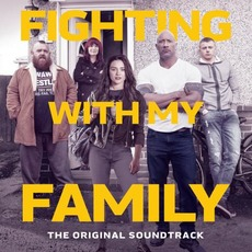 Fighting With My Family: The Original Soundtrack mp3 Soundtrack by Various Artists