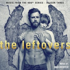 The Leftovers: Music from the HBO Series, Season Three mp3 Soundtrack by Max Richter