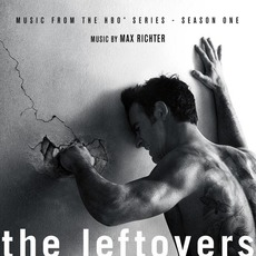 The Leftovers: Music from the HBO Series, Season One mp3 Soundtrack by Max Richter