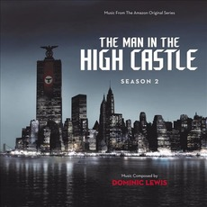 The Man in the High Castle: Season 2 mp3 Soundtrack by Dominic Lewis