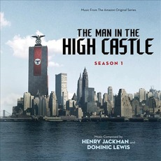 The Man in the High Castle: Season 1 mp3 Soundtrack by Henry Jackman & Dominic Lewis