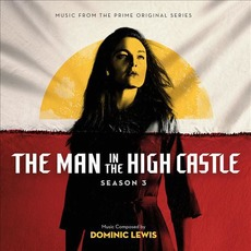 The Man in the High Castle: Season 3 mp3 Soundtrack by Dominic Lewis