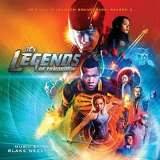 DC's Legends of Tomorrow: Season 2 mp3 Soundtrack by Blake Neely