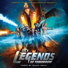 DC's Legends of Tomorrow: Season 1 mp3 Soundtrack by Blake Neely