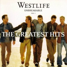 Unbreakable: The Greatest Hits, Volume 1 mp3 Artist Compilation by Westlife