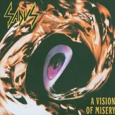 A Vision of Misery (Re-Issue) by Sadus