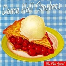 Blue Plate Special mp3 Album by Dance Hall Crashers