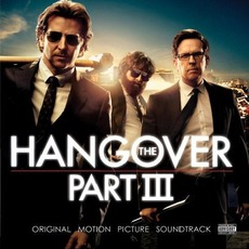 The Hangover, Part III mp3 Soundtrack by Various Artists