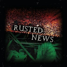 Rusted News by Rusted News