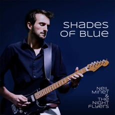 Shades of Blue mp3 Album by Neil Minet & the Night Flyers