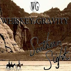 Southern Sight mp3 Album by Whiskey & Gravity