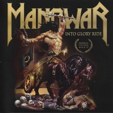 Into Glory Ride (Imperial Edition MMXIX) mp3 Album by Manowar