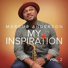 My Inspiration, Vol. 2 mp3 Album by Marcus Anderson