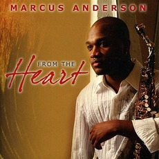 From The Heart mp3 Album by Marcus Anderson