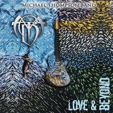 Love & Beyond mp3 Album by Michael Thompson Band
